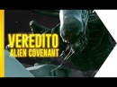 Alien Covenant O Veredito OmeleTV