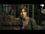 Прохождение Rise of the Tomb Raider: 20 Year Celebration - Часть 7 [PS4] [без комментариев]