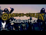 Orange Goblin - Sabbath Hex