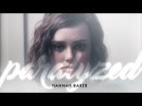 Hannah Baker  Paralyzed
