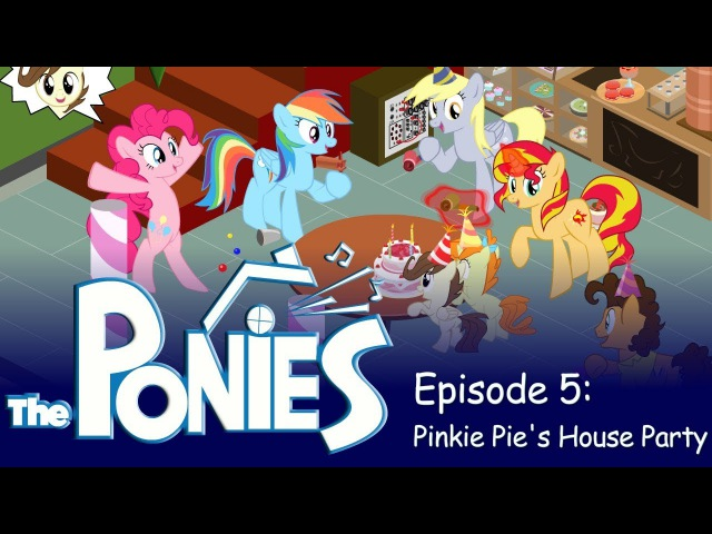 My Little Pony in The Sims Episode 5 Pinkie Pie's House Party