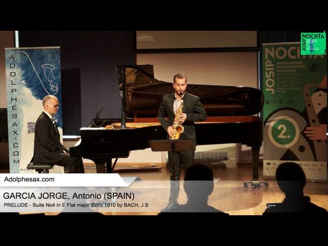 Johann Sebastian Bach - Suite No 4 in E- at major BWV 1010 Prélude - GARCIA JORGE, Antonio (Spain)