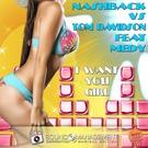 Nashback, Tom Davidson feat. Medy - I Want You Girl