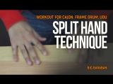 Split Hand Technique Workout for Cajon, Frame Drum, Udu
