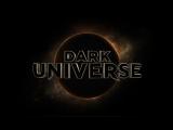 Тёмная вселенная. Новая киновселенная студии Universal