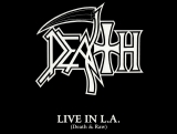 Death - Live in L.A. (Death  Raw) (Full Length!)