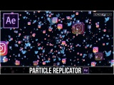 After Effects Tutorial Particle Replicator - Duplicate Images Fast