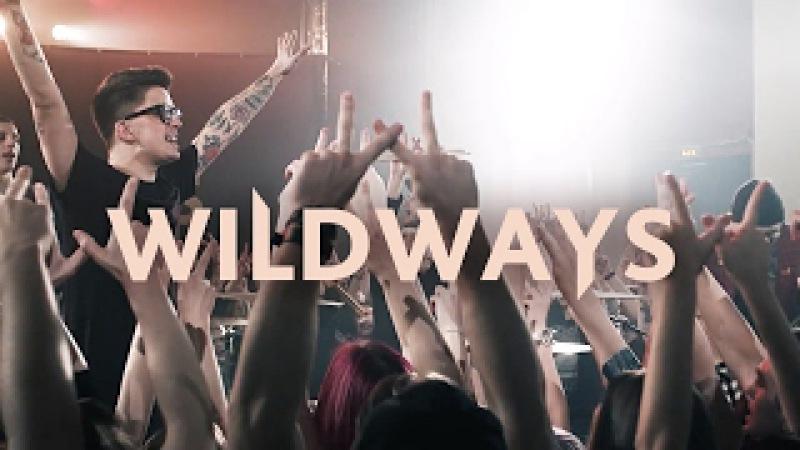 Wildways - Don't Go (Music Video)
