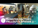 Monster Factory: Fallout 4 - Episode 3