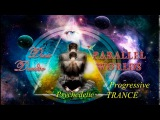 New BEST Progressive PsyTrance MIX 2017 - Parallel Worlds [Лучший прогрессив Psy транс 2017]