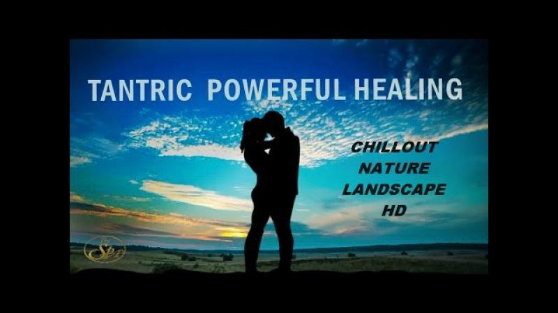 BEAUTIFUL RELAXING SPA TANTRIC MASSAGE MUSIC MEDITATION BACKGROUND WORLD