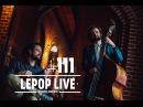 111 [LePop Live] Elof Wamberg - Erindring (DK)