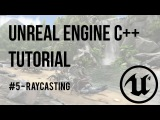 Unreal Engine C++ Tutorial - Episode 5 Raycasting