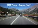 SS38 Tirano - Bormio Italy