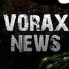 VORAX News