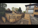 Leeds Boys X Manifest Levels 2017