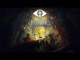Little Nightmares: Видео к выходу игры (RU)