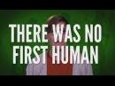 Первого человека не существовало [IOTBS]