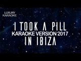 Mike Posner - I Took A Pill In Ibiza (Новинка караоке 2017)
