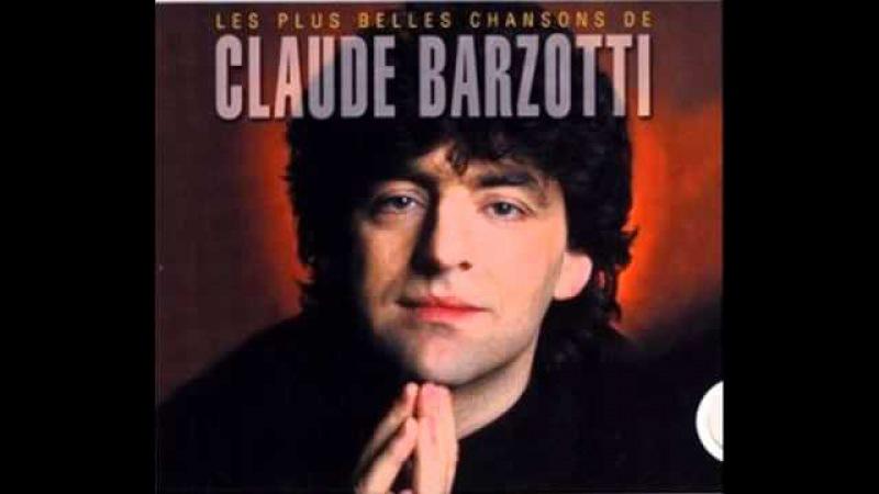 Claude Barzotti - Mais ou est la Musique