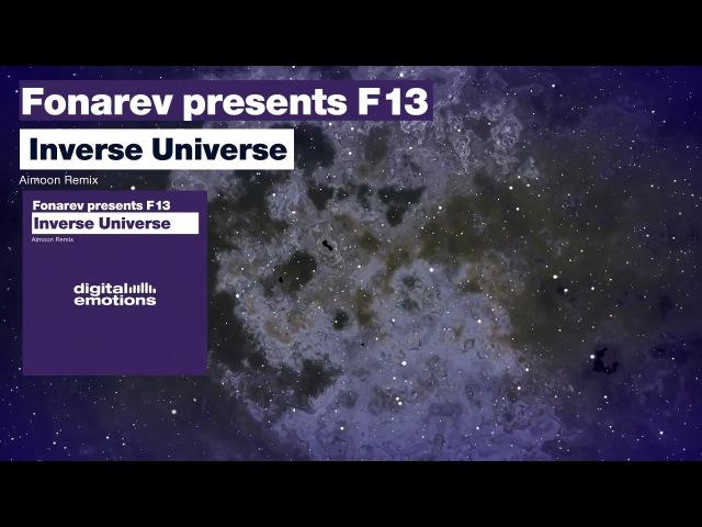 Fonarev presents F13 - Inverse Universe (Aimoon Remix)