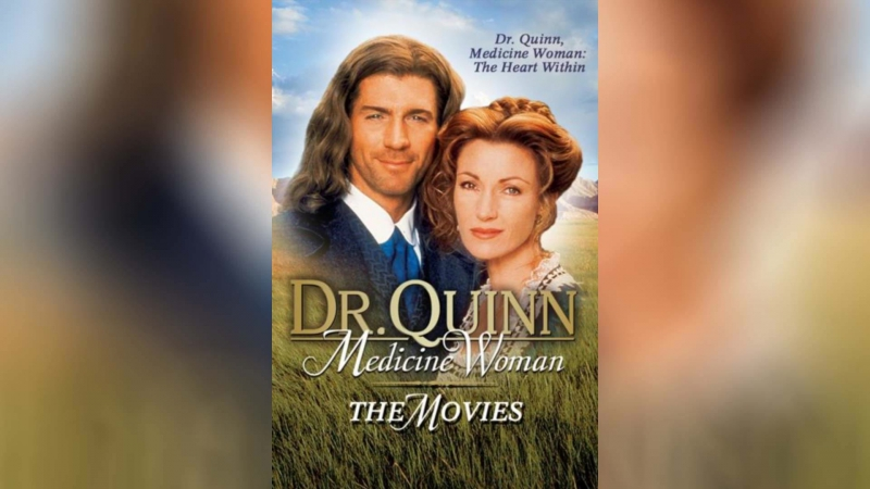 Доктор Куинн женщина врач 1999 Dr Quinn Medicine Woman The Movie