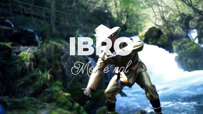 IBRO - Mos e Nal (Official Video)