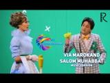 VIA Marokand - Salom muhabbat   ВИА Мароканд - Салом мухаббат (www.uznew.uz)