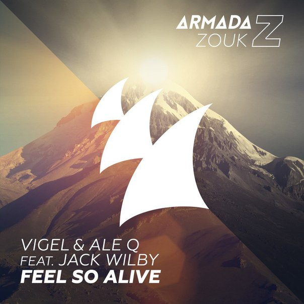 Vigel, Ale Q, Jack Wilby - Feel So Alive (Extended Mix)