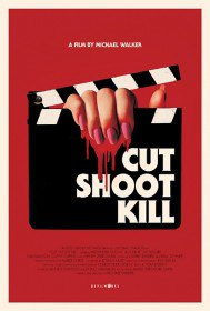 Камера, мотор, убийство / Cut Shoot Kill (2017)