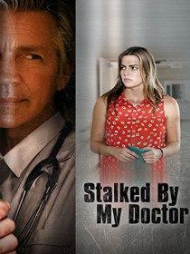 Преследуемая своим доктором / Stalked by My Doctor (2015)