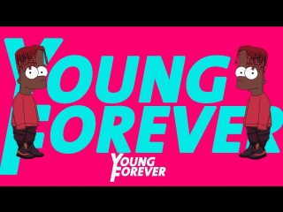 Lil Yachty x Diplo - Forever Young