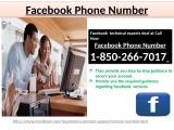 Facebook Phone number  can be accessible in a split second 1-850-266-7017.