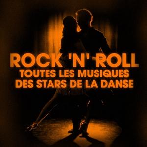 Dansez le rock 'n' roll (Toutes les musiques des stars de la danse)
