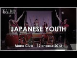 JAPANESE YOUTH | Taiko in-Spiration | Mona club