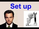Phrasal Verbs with movies -  set up