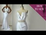 How To Sew A Satin Open Back Mermaid Style Wedding Dress