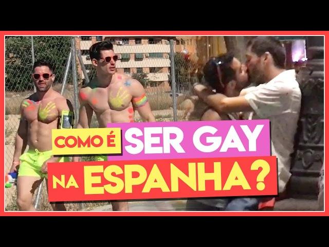 COMO É SER GAY NA ESPANHA? - Põe Na Roda