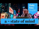 Learn English Daily Easy English 1135 a ~ state of mind