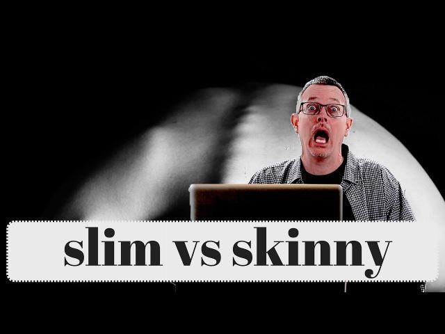 Learn English: Daily Easy English 1128: slim vs skinny