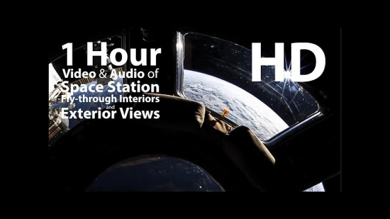 Space Station Interiors and Exteriors of Earth - relaxing, meditation, nature - 1 hour