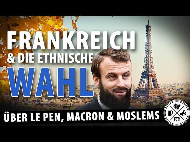 Martin Sellner IB: Le Pen vs Macron - Frankreich die ethnische Wahl