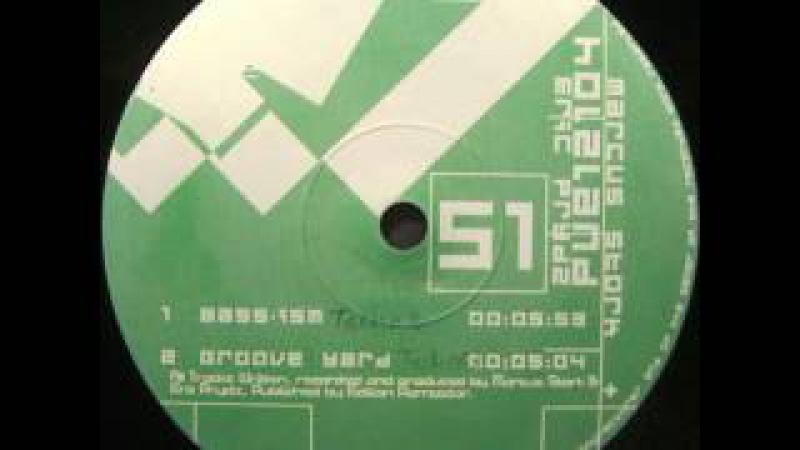 Marus Stork Erik Prydz - Groove Yard (2001)