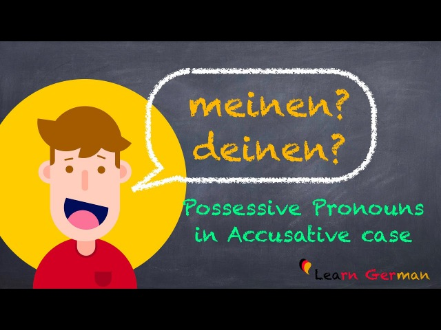 Learn German Possessive Pronouns Accusative case German for beginners A1 Lesson 27
