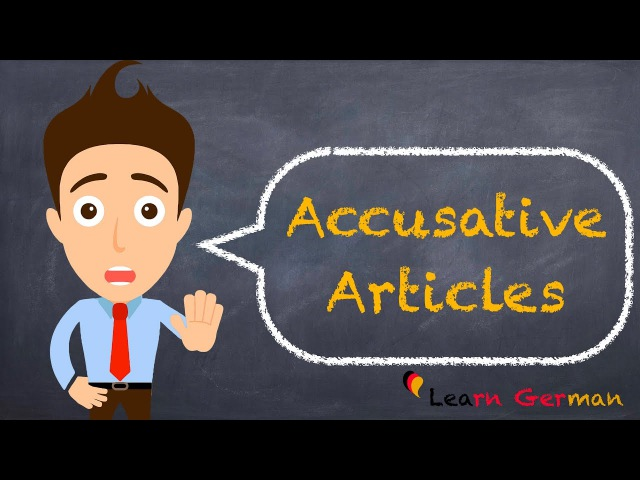 Learn German Accusative case Articles Akkusativ German for beginners A1 Lesson 26