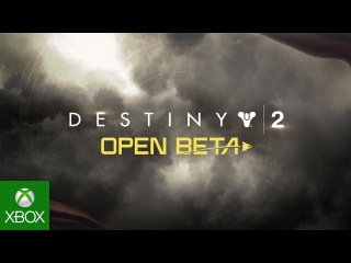 Destiny 2 - Open Beta Launch Trailer