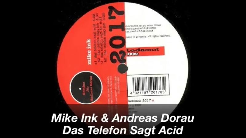 Mike ink ★ andreas dorau ★ das telefon sagt acid