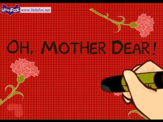 Oh, mother dear! _ mothers day song _ by little fox