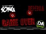 Русский ПереводFIVE NIGHTS AT FREDDY'S 4 SONG (GAME OVER) LYRIC VIDEO - DAGamesRUS SUB