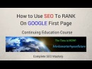 How To Use SEO To RANK on GOOGLE First Page and YouTube First Page Continuing Education Course